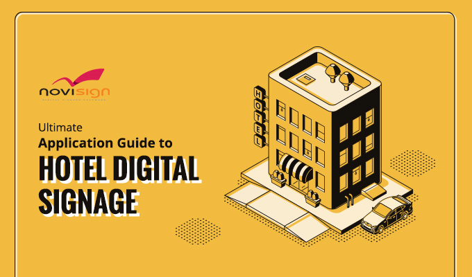 Ultimate Application Guide To Hotel Digital Signage
