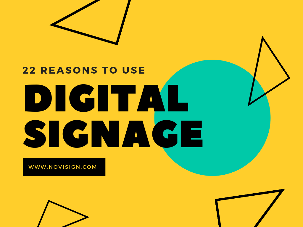 Reasons to use digital signage