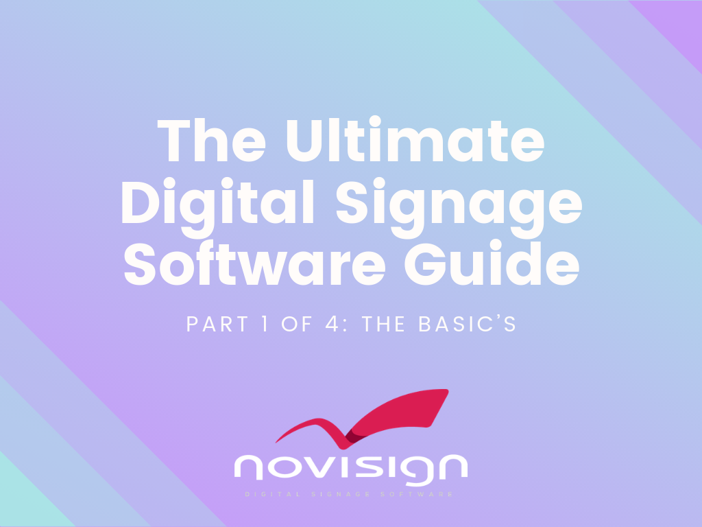 The Ultimate Digital Signage Software Guide