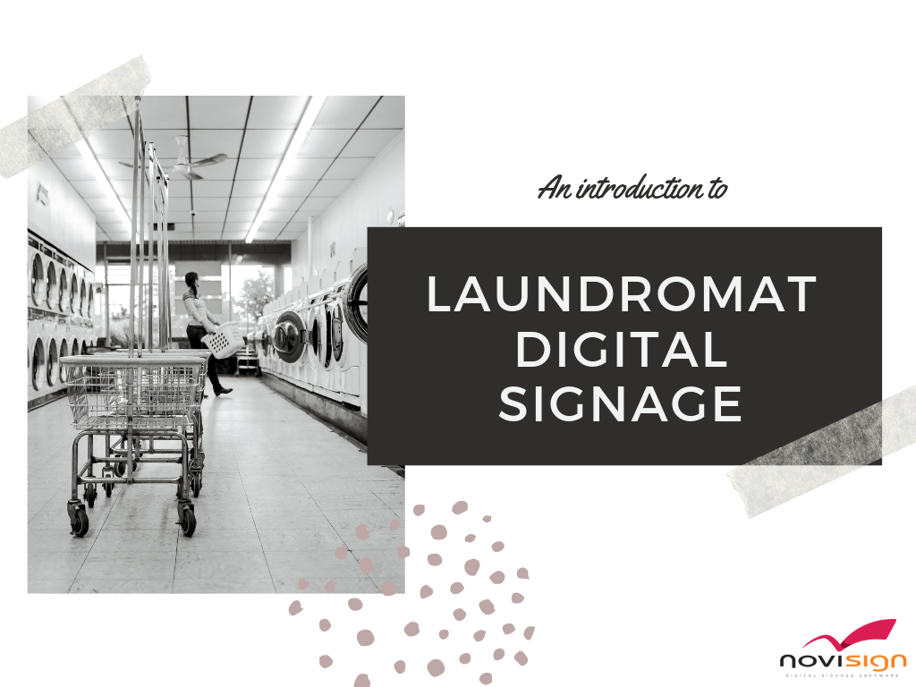 Laundromat digital signage