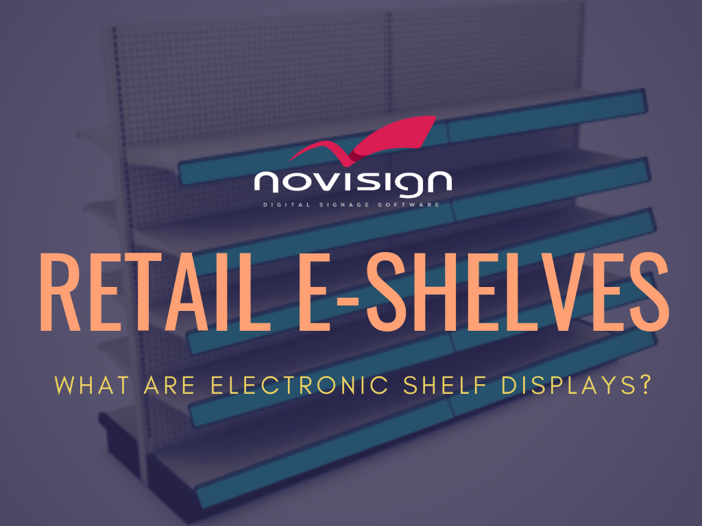 Digital signage e-shelves