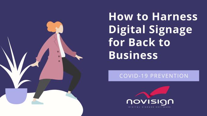 Howto harness digital signage post coronavirus